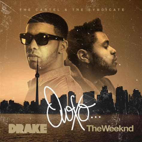 OVOXO Mixtape by Drake & The Weeknd Hosted by The