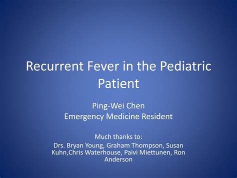 PPT - Recurrent Fever in the Pediatric Patient PowerPoint